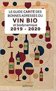 Le Guide Carité des Vins Bio.